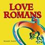 LOVE ROMANS
