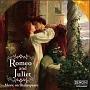 ロミオとジュリエット~シェイクスピアのクラシック