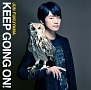 KEEP GOING ON!(通常盤)