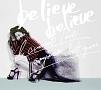 believe believe/あなた以外誰も愛せない(DVD付)