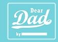 Dear DAD 文響社ミニギフトブックシリーズ