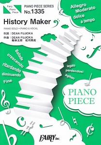 History Maker by DEAN FUJIOKA ピアノソロ・ピアノ&ヴォーカル