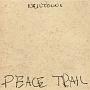 PEACE TRAIL (VINYL)