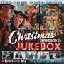 クリスマス・ラウンド・ザ・ジュークボックス<ブルース・アンド・R&B・クリスマス・セレブレーション>