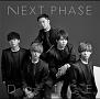NEXT PHASE(B)(DVD付)