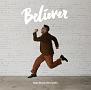 Believer(DVD付)