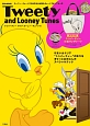 Tweety and Looney Tunes