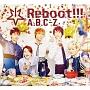 Reboot!!!(初回限定5周年Anniversary盤)(DVD付)