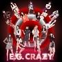 E.G. CRAZY(通常盤)(DVD付)