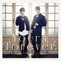 Yours forever(A)(DVD付)