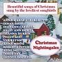 クリスマス・ナイチンゲール ビューティフル・ソングス・オブ・クリスマス・サング・バイ・ラブリエスト・ソングバーズ