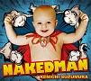 NAKED MAN(DVD付)