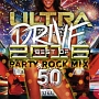 ULTRA DRIVE BEST OF 2016 PARTY ROCK MIX 50TUNES mixed by DJ KAZ