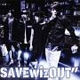 """SAVEwizOUT"""""""
