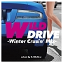 WILD DRIVE -Winter Crusin' Mix-