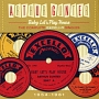 ベイビー・レッツ・プレイ・ハウス <ザ・コンプリート・エクセロ・シングルス 1954-1961>