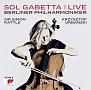 ソル・ガベッタ&ベルリン・フィル・ライヴ! エルガー&マルティヌー:チェロ協奏曲