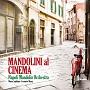 Mandolin Plays Cinema マンドリンによるイタリアンシネマ名曲集