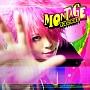 MONTAGE(B)(DVD付)