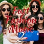 Fast Fashion Music2