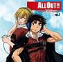 ALL OUT!!ラジオ 翔也と勇人のトークアウト!!Vol.1