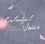 Colorful Voice VOEZ CONCEPT SOUNDTRACK