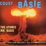 THE ATOMIC MR. BASIE + 8 BONUS TRACKS