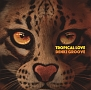 TROPICAL LOVE(DVD付)
