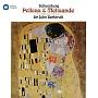 シェーンベルク:交響詩「ペレアスとメリザンド」