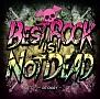 BEST ROCK IS NOT DEAD