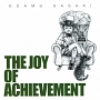 THE JOY OF ACHIEVEMENT