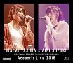 ハロ!モバPresents 矢島舞美&鈴木愛理 アコースティックライブ2016 ~コロンの娘。ふたたび~