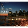 IN YA MELLOW TONE 3 GOON TRAX 10th Anniversary Edition