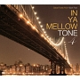 IN YA MELLOW TONE 4 GOON TRAX 10th Anniversary Edition