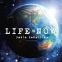 LIFE=NOW