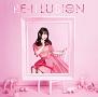 RE-ILLUSION(アーティスト盤)(DVD付)