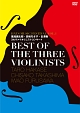 BEST OF THE THREE VIOLINISTS~HATS MUSIC FESTIVAL VOL.1 葉加瀬太郎・高嶋ちさ子・古澤巌 3大ヴァイオリニストコンサート~