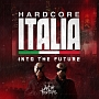 Hardcore Italia - Into the future - Mixed by Art of Fighters