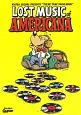 ロスト・ミュージック・オブ・アメリカーナ アメリカ音楽伝説の巨人たち 20曲収録CD付