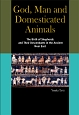 God, Man and Domesticated Animals The Birth of Shepherds an
