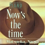 NOW'S THE TIME (PASSIONATE PIANO COLLECTION Vol.I)