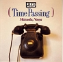 TIME PASSING (PASSIONATE PIANO COLLECTION Vol.II)