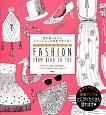 ファッションぬり絵 FASHION FROM HEAD TO TOE 色を塗りながらファッションの歴史が学べる!