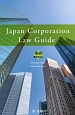 Japan Corporation Law Guide 3rd Edition