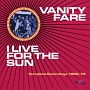 I LIVE FOR THE SUN - COMPLETE RECORDINGS 1968-1974