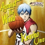Against The Wind(アニメ盤)