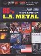 バンド・スコア 80年代L.A.メタル<ワイド版>