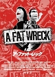 A FAT WRECK:ア・ファット・レック(通常版)