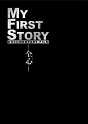 MY FIRST STORY DOCUMENTARY FILM -全心-