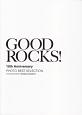 GOOD ROCKS! 10th Anniversary PHOTO BEST SELECTION